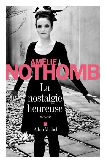 la-nostalgie-heureuse-amelie-nothomb-couverture